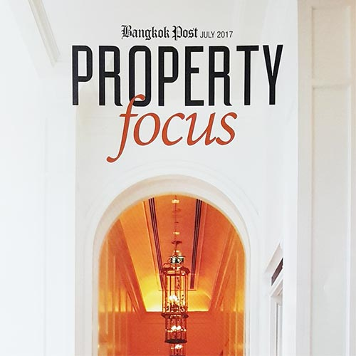 Property Focus Magazine 2017, Bangkok Post